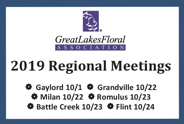 Great Lakes Floral Association Regional Meetings Scheduled
